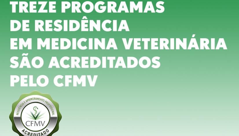 Treze programas de Residência em Medicina Veterinária são acreditados pelo CFMV