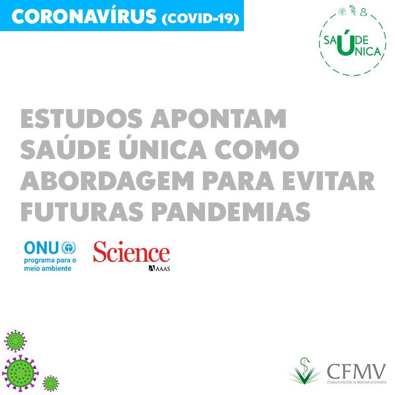 Estudos apontam Saúde Única como abordagem para evitar futuras pandemias
