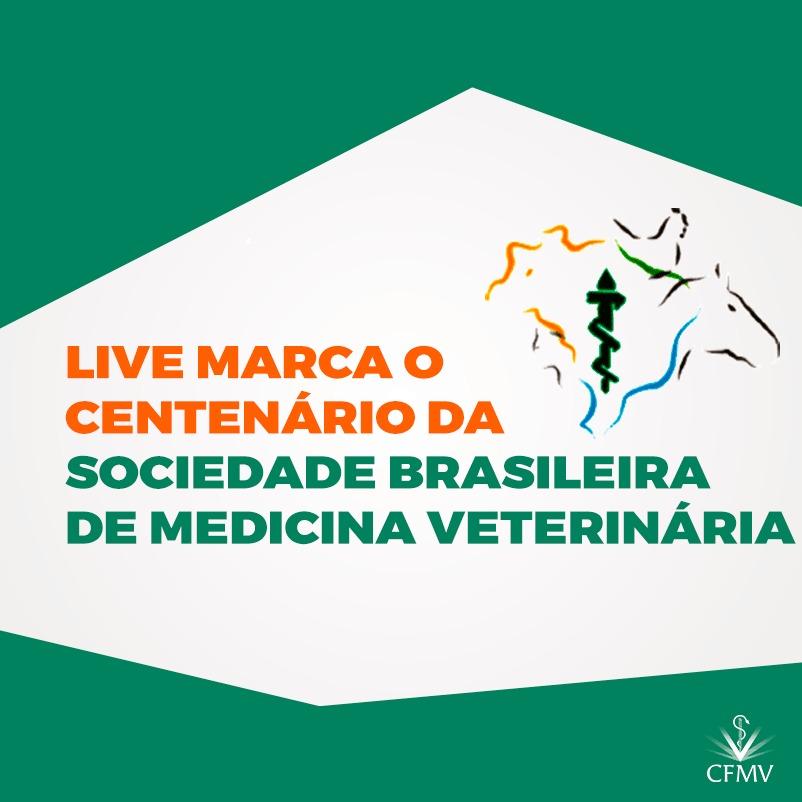 Live marca o centenário da Sociedade Brasileira de Medicina Veterinária