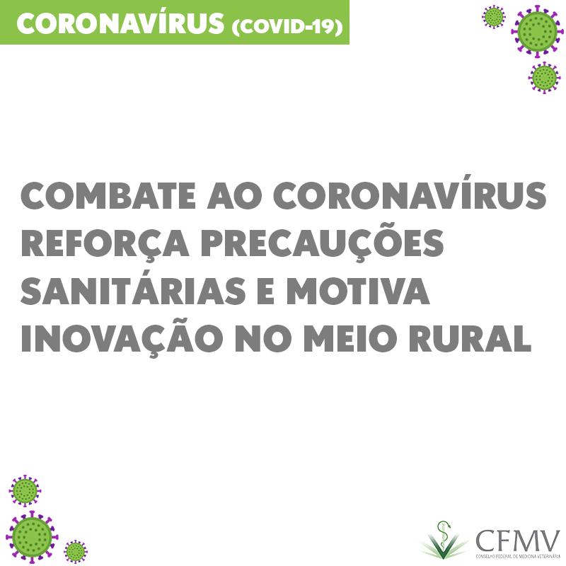 Combate ao coronavírus reforça precauções sanitárias e motiva inovação no meio rural