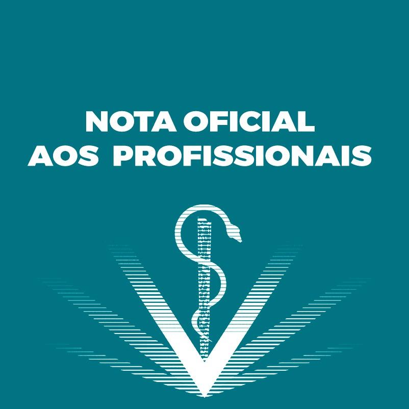 NOTA OFICIAL AOS PROFISSIONAIS