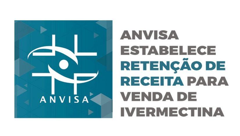 Anvisa estabelece retenção de receita para venda de ivermectina