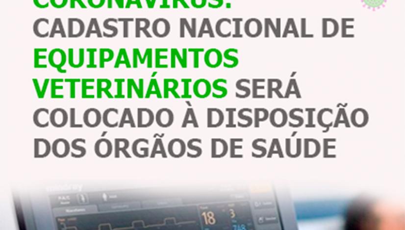 Coronavírus: cadastro nacional de equipamentos veterinários será colocado à disposição dos órgãos de saúde