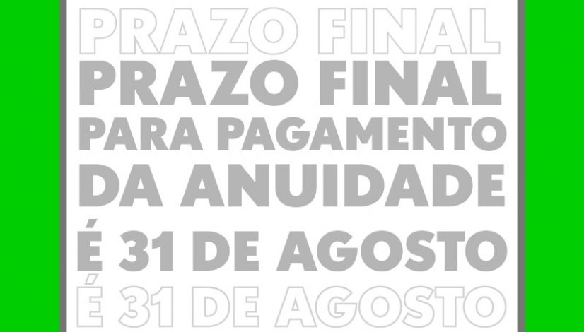 Prazo final para pagamento da anuidade é 31 de agosto