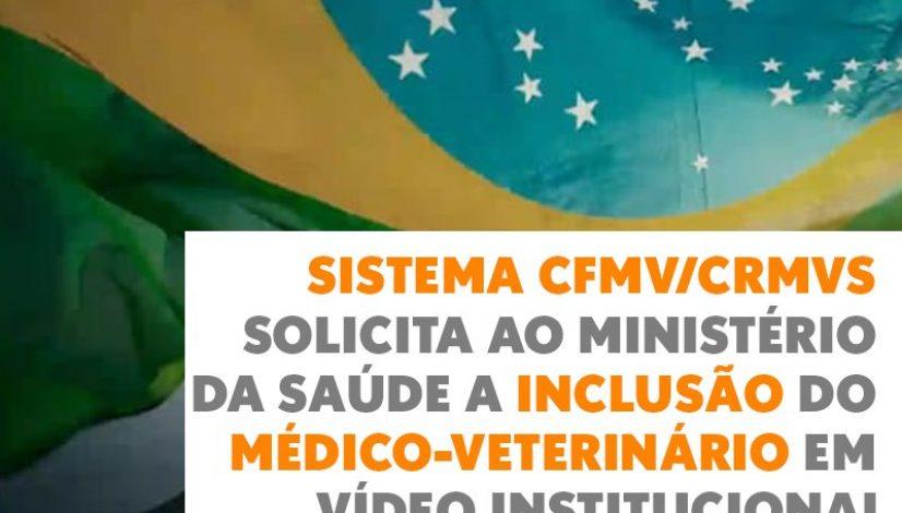 Sistema CFMV/CRMVs solicita ao Ministério da Saúde a inclusão do médico-veterinário em vídeo institucional