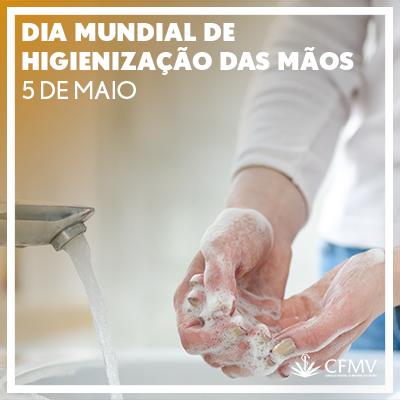 Dia Mundial de Higiene das Mãos - 5 de maio