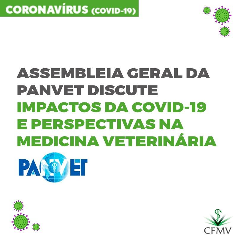 Assembleia Geral da Panvet discute impactos da Covid-19 e perspectivas na Medicina Veterinária