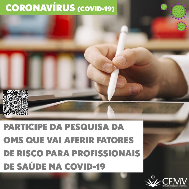 Participe da pesquisa da OMS que vai aferir fatores de risco para profissionais de saúde na covid-19