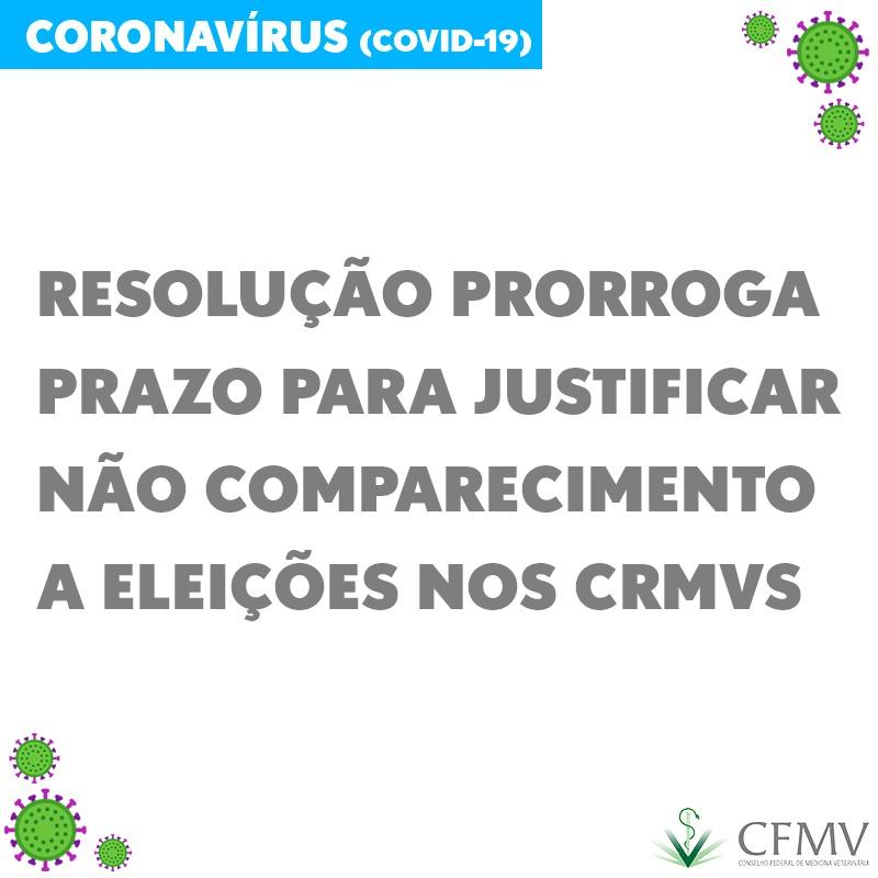 Resolução prorroga prazo para justificar não comparecimento a eleições dos CRMVs