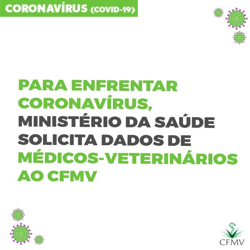 Para enfrentar coronavírus, Ministério da Saúde solicita dados de médicos-veterinários ao CFMV