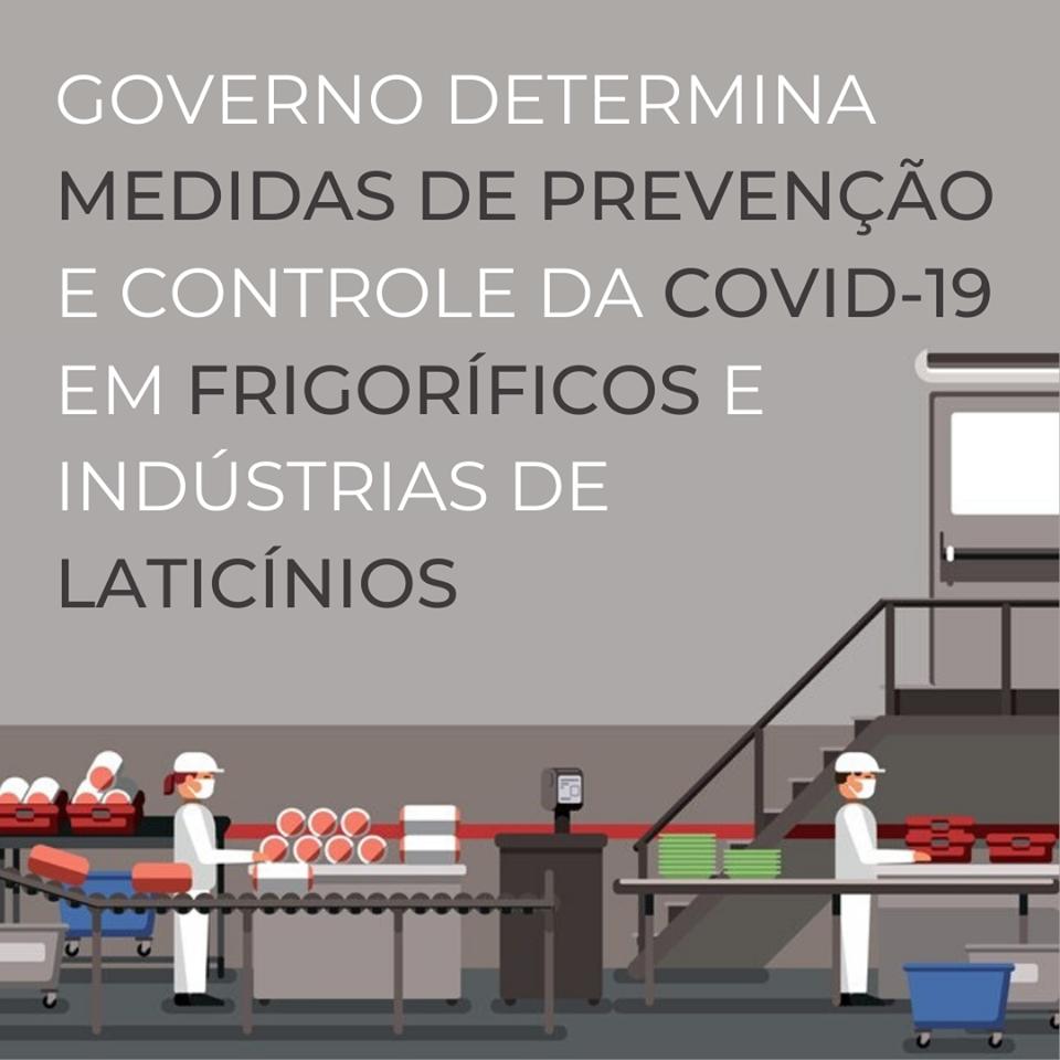 Governo determina medidas de prevenção e controle da Covid-19 em frigoríficos e indústrias de laticínios