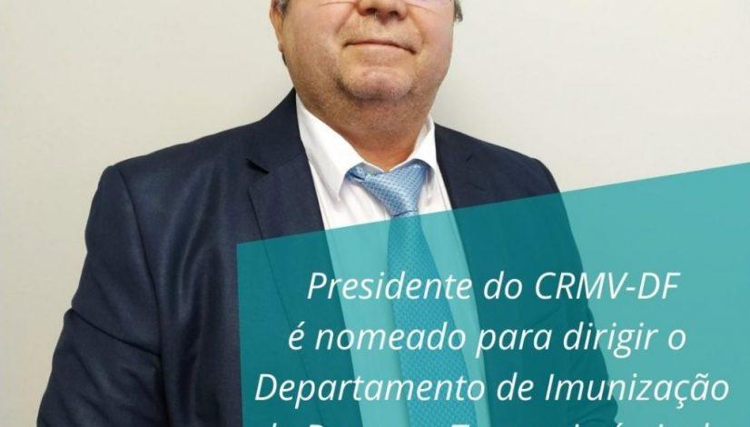 Presidente do CRMV-DF é nomeado Diretor de Imunização e Doenças Transmissíveis do Ministério da Saúde