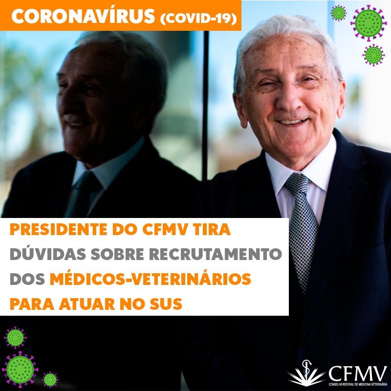 Presidente do CFMV tira dúvidas sobre recrutamento dos médicos-veterinários para atuar no SUS