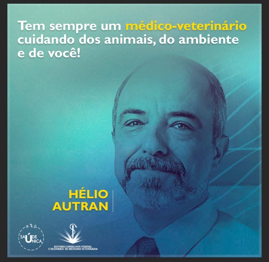 SAÚDE ÚNICA (Hélio Autran): Tem sempre um médico-veterinário cuidando dos animais, do ambiente e de você