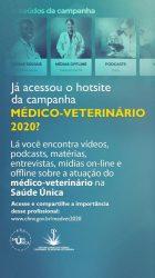 Stories - Já acessou o hotsite da campanha do médico-veterinário 2020?