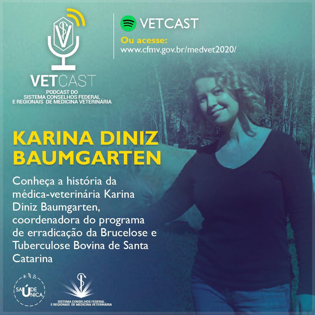 Vetcast Karina Diniz Baumgarten