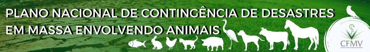 CFMV aprova Plano Nacional de Contingência de Desastres em Massa Envolvendo Animais