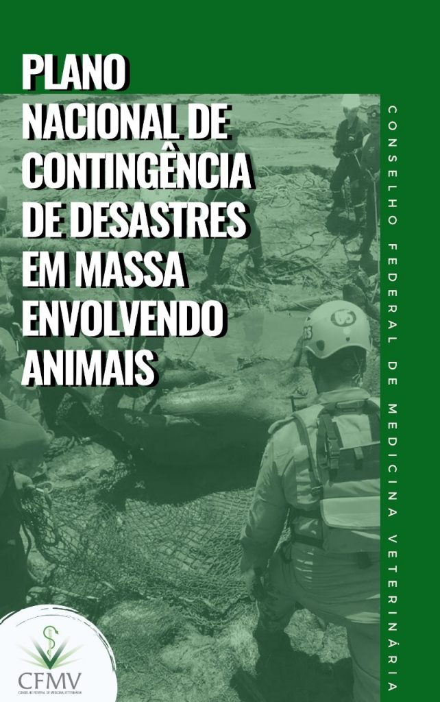 Plano Nacional de Contingência de Desastres em Massa Envolvendo Animal