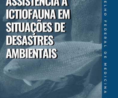 Manual de Resgate e Assistência à Ictiofauna em Situações de Desastres Ambientais