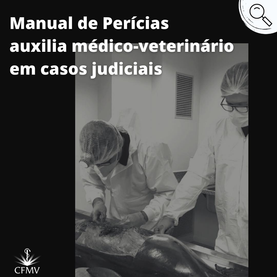 Manual de Perícias auxilia médico-veterinário em casos judiciais