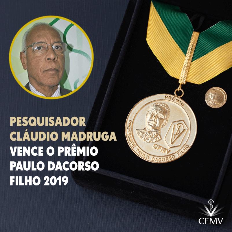 Pesquisador Cláudio Madruga vence o Prêmio Paulo Dacorso Filho 2019