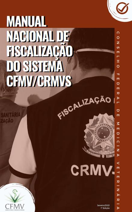 Manual Nacional de Fiscalização do Sistema CFMV/CRMVs