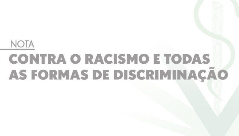 Nota - Contra o racismo e todas as formas de discriminação