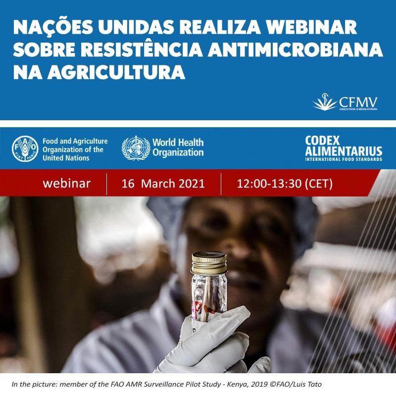 Nações Unidas realiza webinar sobre resistência antimicrobiana na agricultura