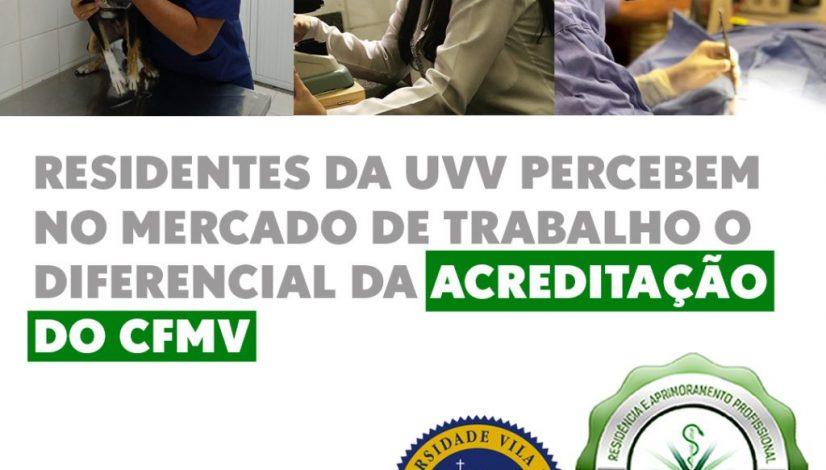 Residentes da UVV percebem no mercado de trabalho o diferencial da acreditação do CFMV