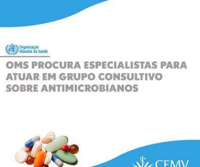 OMS procura especialistas para atuar em grupo consultivo de antimicrobianos