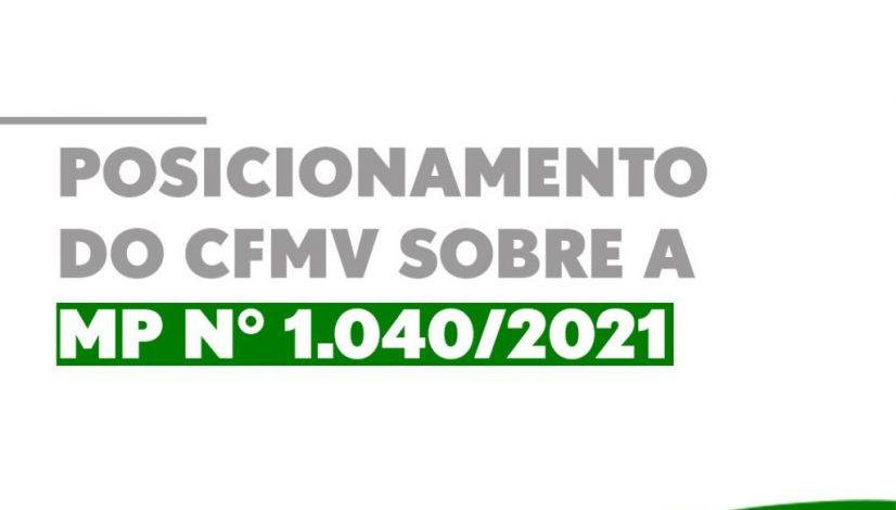 Posicionamento do CFMV sobre o PLV nº 15 da MP n° 1.040/2021