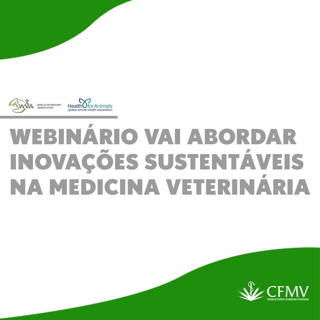 Webinário vai abordar inovações sustentáveis na Medicina Veterinária