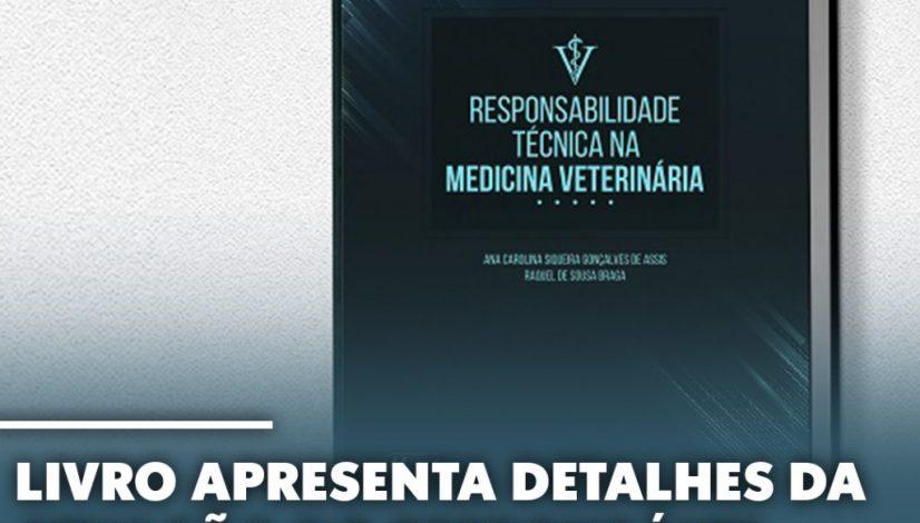 sobre atuação do Responsável Técnico na Medicina Veterinária