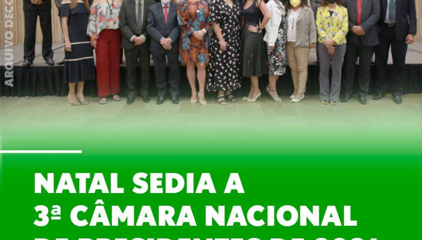 Natal sedia a 3ª Câmara Nacional de Presidentes de 2021