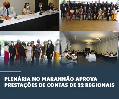 Plenária no Maranhão aprova prestações de contas de 22 regionais